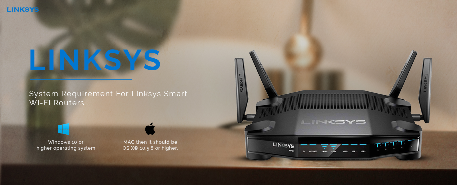 System Requirement Linksys Smart Wi-Fi Routers