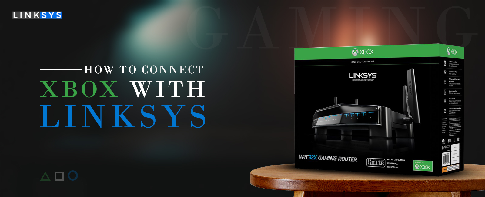 Connect Xbox with Linksys