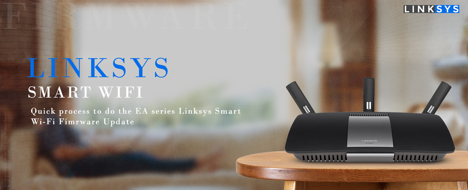 EA series Linksys smart wi-fi firmware update